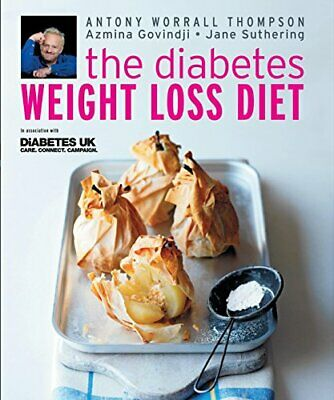 The Diabetes Weight Loss Diet by Antony Worrall Thompson 1856266443