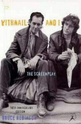 Withnail and I (the screenplay) 10th anniversary... by Robinson, Bruce Paperback