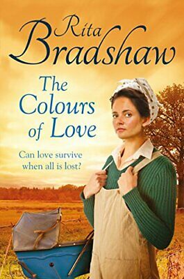 The Colours of Love by Bradshaw, Rita Book The Cheap Fast Free Post