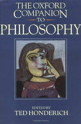 The Oxford Companion to Philosophy by Ted Honderich Hardback Book The Cheap Fast