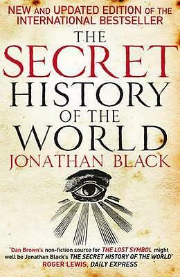 NEW The Secret History of the World By Jonathan Black Paperback Free Shipping