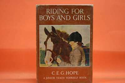 Riding for Boys and Girls C. E. G. HOPE Very Good Book