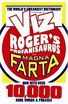 Roger's Profanisaurus IV: The Magna Farta (Viz) by Unknown Paperback Book The