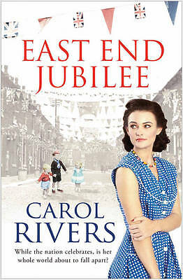 East End Jubilee by Carol Rivers (Paperback)