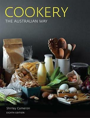 NEW Cookery the Australian Way: 8th Edition By Shirley Cameron Paperback
