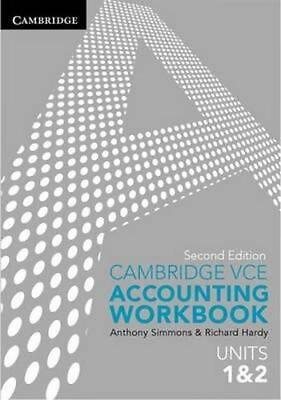 NEW Cambridge VCE Accounting Units 1&2 Workbook By Anthony Simmons Paperback