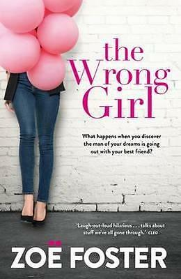 NEW The Wrong Girl By Zoe Foster Paperback Free Shipping