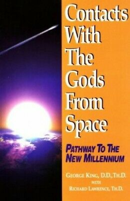 Contacts with the Gods from Space: Pathways to the ... by King, George Paperback