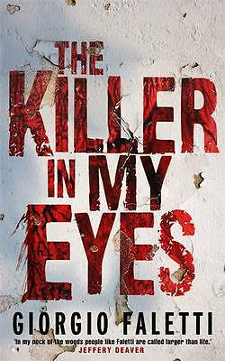 The Killer in My Eyes by Giorgio Faletti, Book, New (Paperback, 2012)
