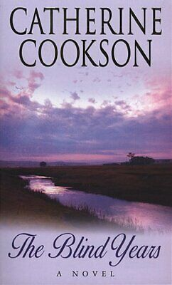The Blind Years by Cookson, Catherine Paperback Book The Cheap Fast Free Post