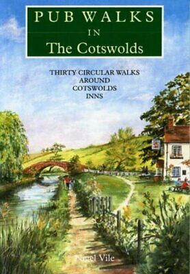 Pub Walks in the Cotswolds by Vile, Nigel Paperback Book The Cheap Fast Free