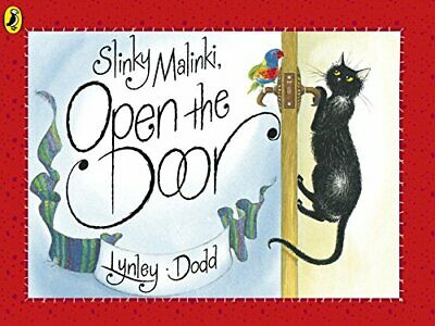 Slinky Malinki, Open the Door (Hairy Maclary and Fr... by Dodd, Lynley Paperback