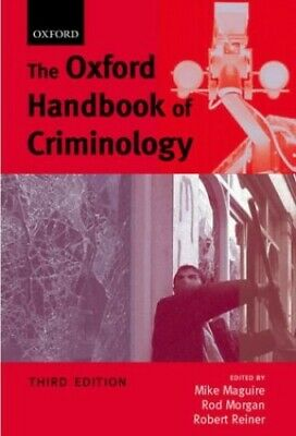 The Oxford Handbook of Criminology, 3rd Ed. by Mike Maguire Paperback Book The