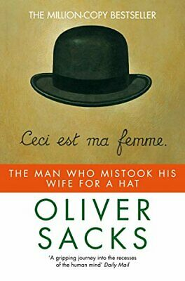 The Man Who Mistook His Wife for a Hat (Picador), Sacks, Oliver Paperback Book
