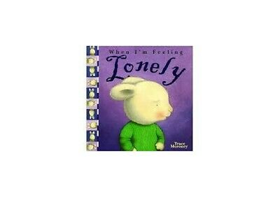 When I'm Feeling Lonely by Trace Moroney Book The Cheap Fast Free Post