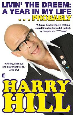Livin' the Dreem: A Year in My Life by Harry Hill