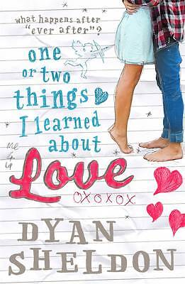 One or Two Things I Learned About Love by Sheldon, Dyan