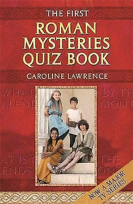 The First Roman Mysteries Quiz Book (The Roman Mysteries) by Lawrence, Caroline