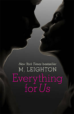 Everything for Us (Bad Boys 3) by Leighton, M.