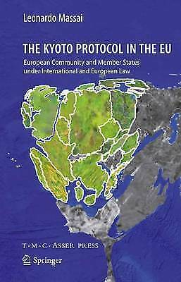 The Kyoto Protocol in the EU: European Community and Member States under Interna