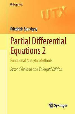 Partial Differential Equations 2: Functional Analytic Methods (Universitext) by