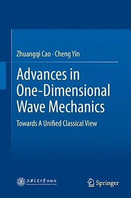 Advances in One-Dimensional Wave Mechanics: Towards a Unified Classical View by