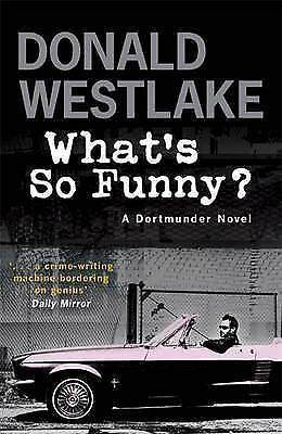 What's So Funny? - A Dortmunder Novel,New Condition