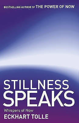 Stillness Speaks: Whispers of Now,New Condition