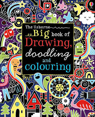 Big Book of Drawing, Doodling and Colouring (Usborne Drawing, Doodling and Colou