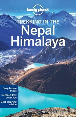 NEW Trekking in the Nepal Himalaya By Lonely Planet Paperback Free Shipping
