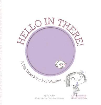 NEW Hello in There! By Jo Witek Hardcover Free Shipping