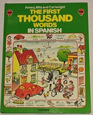 Spanish (Usborne First 1000 Words) by Reyes, Mila Hardback Book The Cheap Fast