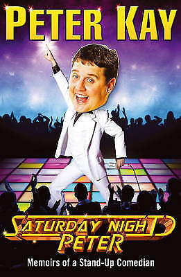 Saturday Night Peter by Peter Kay NEW Paperback Book