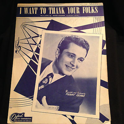 Vintage I WANT TO THANK YOUR FOLKS Piano Vocal Sheet Music Copyright 1947