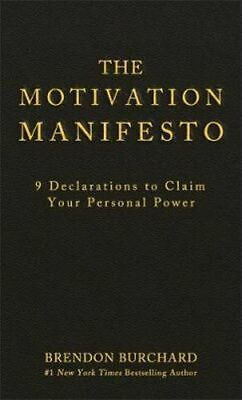 NEW The Motivation Manifesto By Brendon Burchard Hardcover Free Shipping