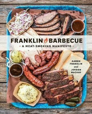 NEW Franklin Barbecue By Aaron Franklin Hardcover Free Shipping