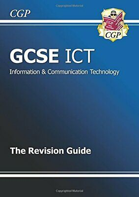 GCSE ICT Revision Guide, CGP Books Paperback Book The Cheap Fast Free Post
