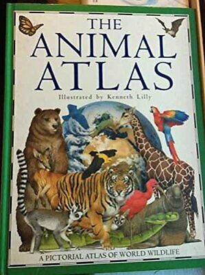 The Animal Atlas by Barbara Taylor; Kenneth Lilly Hardback Book The Cheap Fast