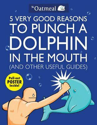 5 Very Good Reasons to Punch a Dolphin in the Mou... by Inman, Matthew Paperback