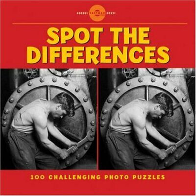 Spot the Differences: 100 Challenging Photo... by George Eastman House Paperback