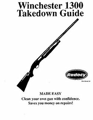 Winchester Model  1300  Takedown Disassembly Assembly Guide Radocy  NEW