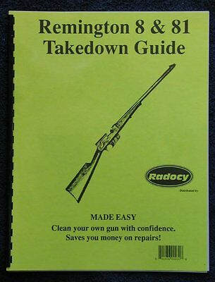 Remington  Model  8  and 81  Takedown Disassembly Assembly Guide Radocy  NEW
