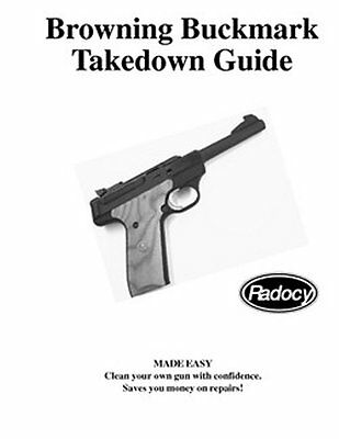 Browning  Buckmark  Pistols  Takedown Disassembly Assembly Guide Radocy