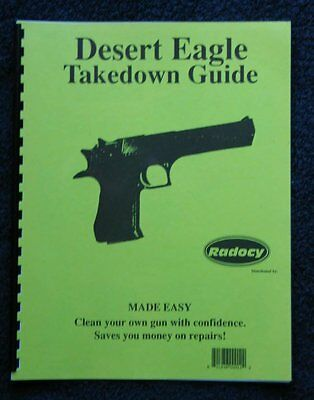 Desert   Eagle  Pistols  Assembly Disassembly Takedown Guide Radocy NEW