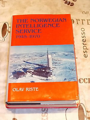 The Norwegian Intelligence Service 1945-1970 , Olav Riste