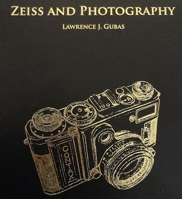 Zeiss and Photography by Lawrence J Gubas - BRAND NEW RELEASE!