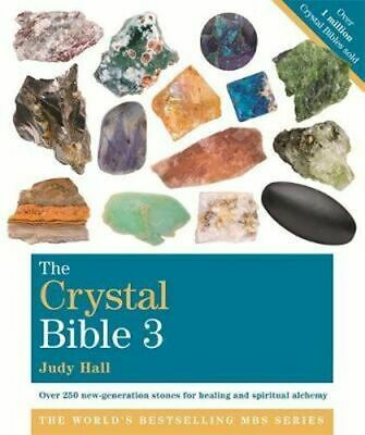 NEW The Crystal Bible: Volume 3 By Judy Hall Paperback Free Shipping