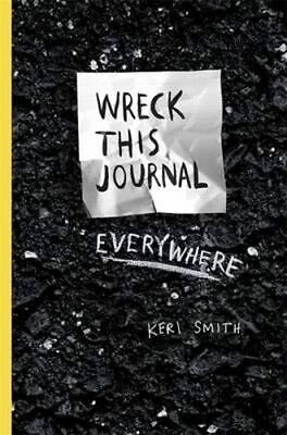 NEW Wreck This Journal Everywhere By Keri Smith Paperback Free Shipping