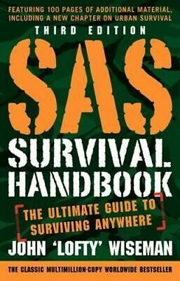 NEW SAS Survival Handbook, Third Edition By John 'Lofty' Wiseman Paperback