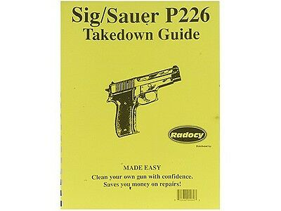 Sig Sauer P Series P229 P226 P220 Assembly Disassembly Takedown Guide Radocy NEW